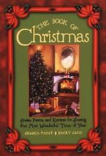 The Book of Christmas: Stories, Poems, and Recipes for Sharing That Mo-ExLibrary