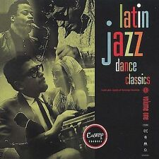 Latin Jazz Dance Classics, Vol. 1 by Various Artists, Various Artists - Interna