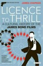 Cinema and Society: Licence to Thrill : A Cultural History of the James Bond...