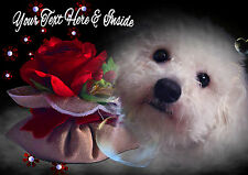 PERSONALISED BICHON FRISE DOG & ROSE MOTHERS DAY VALENTINE BIRTHDAY etc CARD
