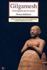 Gilgamesh: O la angustia por la muerte (Spanish Edition)
