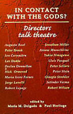 In Contact with the Gods?: Directors Talk Theatre by Manchester University...