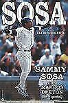 Sammy Sosa: An Autobiography Spanish Edition