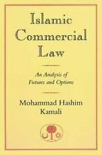 Islamic Commercial Law: An Analysis of Futures and Options (I.B.Tauris in