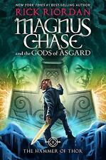 MAGNUS CHASE AND THE GODS OF ASGARD The Hammer of Thor '16 Rick Riordan 1/1st