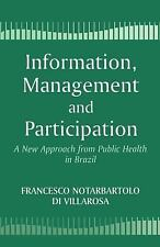 Information, Management and Participation: A New Approach from Public Health in