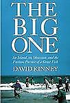 The Big One : An Island, an Obsession, and the Furious Pursuit of a Great...