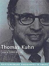 Thomas Kuhn (Contemporary Philosophy in Focus)