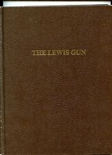 Paladin's Pictorial History of the Lewis Gun by J.David Truby