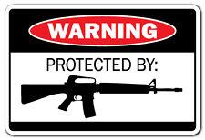 PROTECTED BY AR-15 Warning Sign  gift ammo shotgun pistol gun bullet revolver