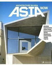 Asia Now: Architecture in Asia (German Edition)