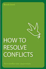How to Resolve Conflicts: Turn Conflict into Cooperation