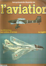 ENCYCLOPEDIE AVIATION N°08 LE BLITZKRIEG / VEILLEE D'ARMES / LE LIGHTNING