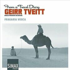 Geirr Tveitt: from a Travel Diary (World Premier R, Fragaria Vesca, New Import