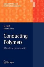 Monographs in Electrochemistry Ser.: Conducting Polymers : A New Era in...