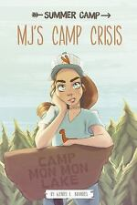 MJ's Camp Crisis (Summer Camp) by Brandes, Wendy L