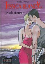 BD  Jessica Blandy - N°17 - Je suis un tueur - E.O.2000 -TBE - Renaud