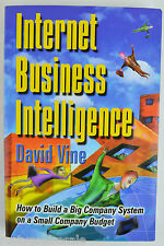 Internet Business Intelligence : How to Build a Big Company System on a Small Co