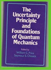 UNCERTAINTY PRINCIPLE and foundations of QUANTUM mechanics GZL price-chissick