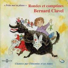 1466 // PRETE MOI TA PLUME, RONDES ET COMPTINES  CLAVEL BERNARD CD NEUF