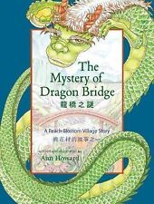 The Mystery of Dragon Bridge: A Peach Blossom Village Story, Howard, Ann, Excell