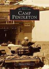 Camp Pendleton   CA)  Images of America)