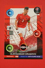 ADRENALYN ROAD TO UEFA 2016 OSTERREICH DRAGOVIC TEAM MATE 137  MINT!!!!