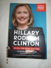 Hillary Rodham Clinton Do All The  (2016, Softcover) - Advance Reader's Edition