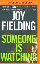 Someone Is Watching by Joy Fielding (2016, MP3 CD, Unabridged)