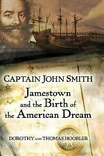 Captain John Smith: Jamestown and the Birth of the American Dream, Hoobler, Thom