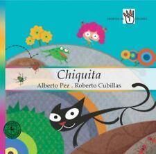 Chiquita (Spanish Edition)