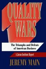 Quality Wars : The Triumphs and Defeats of American Business
