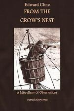 The War of Ideas: From the Crow's Nest : A Miscellany of Observations by...