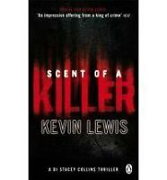 Scent of a Killer, Kevin Lewis