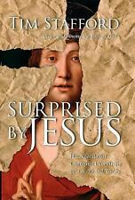 Surprised by Jesus: His Agenda for Changing Everything in A.D. 30 And Today
