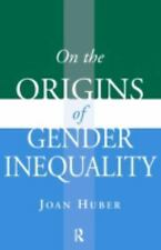 On the Origins of Gender Inequality (Initiations: Sex and Gender in Co-ExLibrary