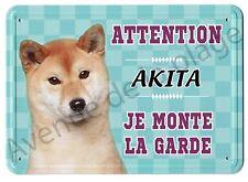 Pancarte métal Attention au chien - Je monte la garde - Akita - idée cadeau NEUF