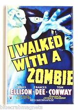 I Walked With a Zombie FRIDGE MAGNET (2.5 x 3.5 inches) movie poster horror