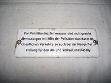 """abgekantetes Emaillschild für die Tankstelle """"Peilstäbe des Tankwagens..."""""""