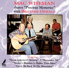 Mac Wiseman and Brother Oswald- Precious Memories (Wise 108 NEW CD)