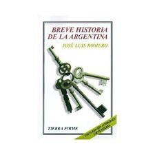 Breve historia de la Argentina Tierra Firme Spanish Edition