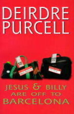 JESUS AND BILLY ARE OFF TO BARCELONA (OPEN DOOR), DEIRDRE PURCELL, Used; Good Bo