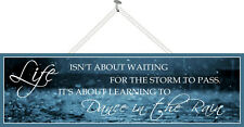 Dance in the Rain Inspirational Sign Home Decor 16x5 Plaque Home Decor PM483