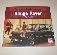 Range Rover seit 1970 - Schrader Typen Chronik!