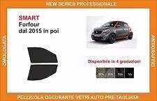 pellicola oscurante vetri pre tagliata smart forfour dal 2015 kit anteriore