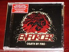 Enforcer: Death By Fire CD 2013 Nuclear Blast Records NB 3034-2 NEW