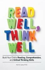 Read Well, Think Well: Build Your Child's Reading, Comp - Lanse, Hal W. NEW Pape