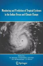 Monitoring and Prediction of Tropical Cyclones in the Indian Ocean and...