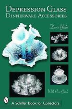 Depression Glass Dinnerware Accessories Schiffer Book for Collectors