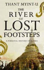 The River of Lost Footsteps ' Myint-U, Thant